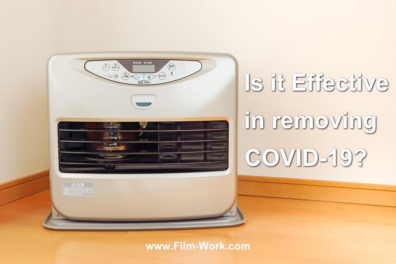 石油ファンヒーターは新型コロナウイルスの除去効果ある?/Is it effective in removing COVID-19